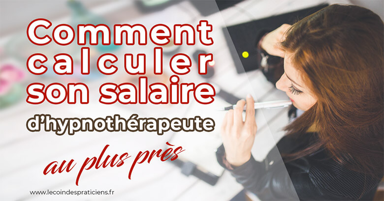 salaire-hypnotherapeute-calcul-cotisations