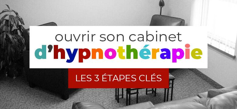 ouvrir sont cabinet d'hypnothérapie