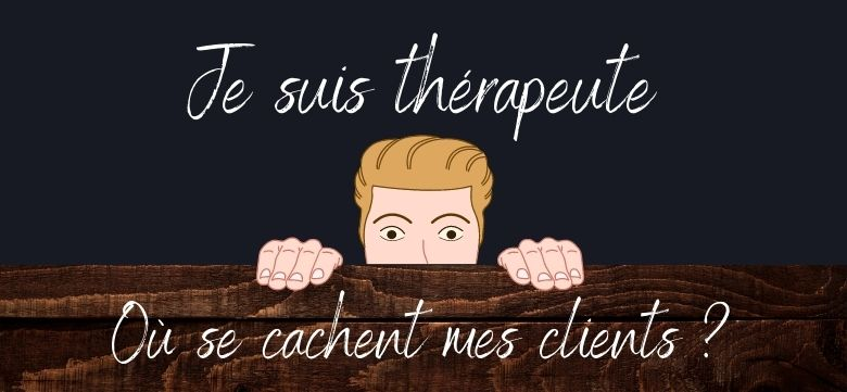 therapeutes-comment-trouver-clients